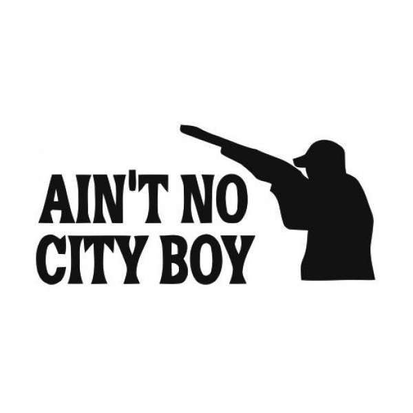 Aint No City Boy Decal